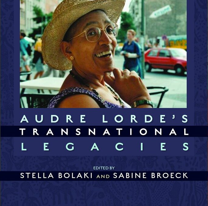 Audre Lorde. Transnational Legacies.