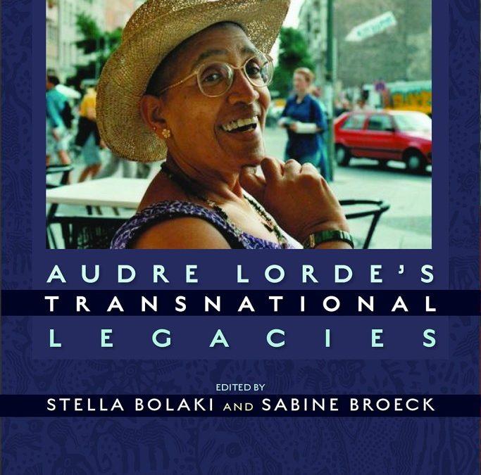 Audre Lorde. Transnational Legacies.